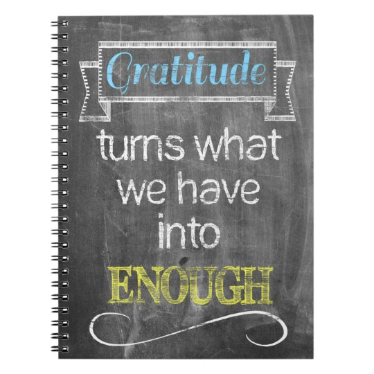 Gratitude turns what we have into enough spiral