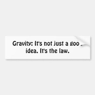 Gravity Bumper Sticker