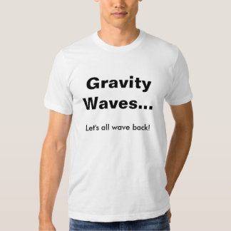 Gravity waves - wave back shirt