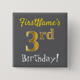 Gray, Faux Gold 3rd Birthday, With Custom Name 15 Cm Square Badge