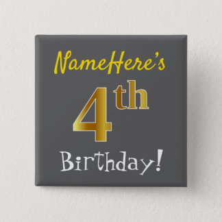 Gray, Faux Gold 4th Birthday, With Custom Name 15 Cm Square Badge