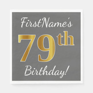 Gray, Faux Gold 79th Birthday + Custom Name Paper Napkins
