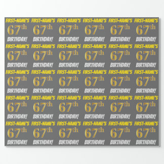 """Gray, Faux/Imitation Gold, """"67th BIRTHDAY"""" Wrapping Paper"""