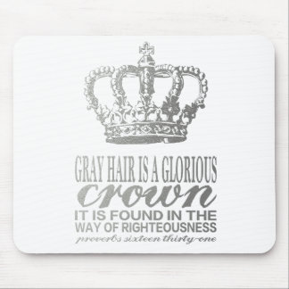 Gray hair is a glorious crown, silver scripture mouse pad