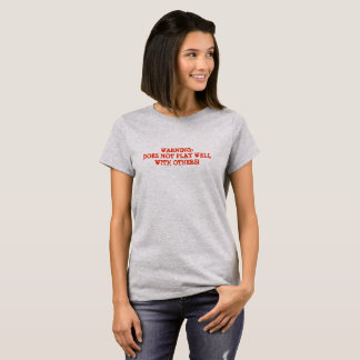 GRAY HANGING OUT T-SHIRT WOMEN GIRLS WARNING FUN