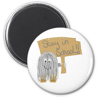 Gray stay in School 6 Cm Round Magnet