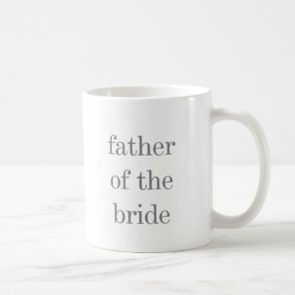 Gray Text Father of Bride Coffee Mug