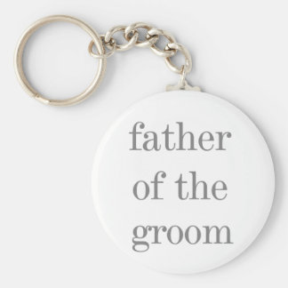 Gray Text Father of Groom Basic Round Button Key Ring
