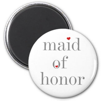 Gray Text Maid of Honor 6 Cm Round Magnet