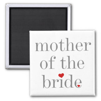 Gray Text Mother of Bride Magnet