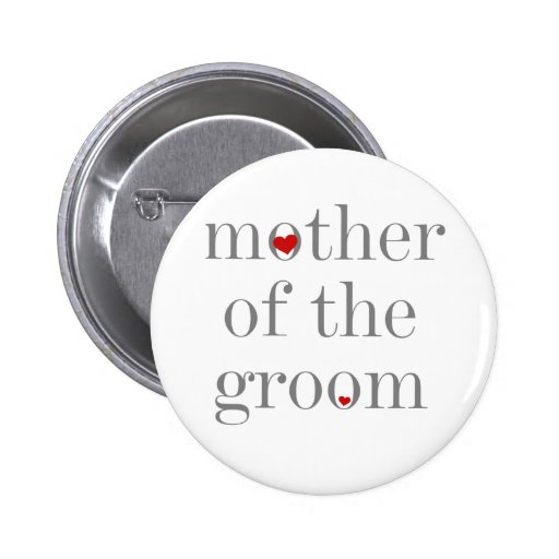 Gray Text  Mother of Groom Pinback Button