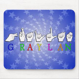GRAYLAN  NAME FINGERSPELLED ASL HAND SIGN MOUSEPADS