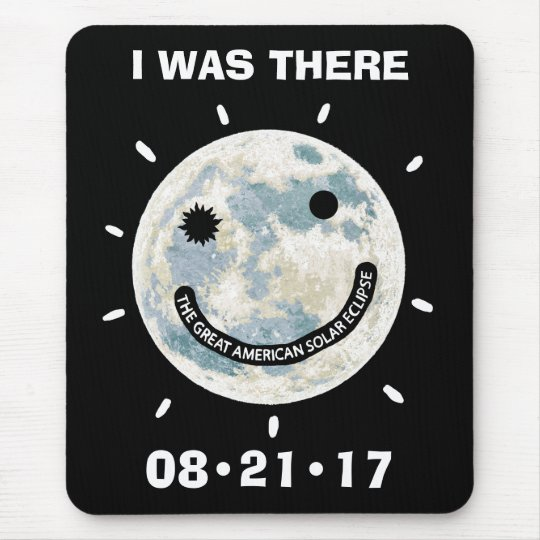 Great American Solar Eclipse I Was There Mouse Mat