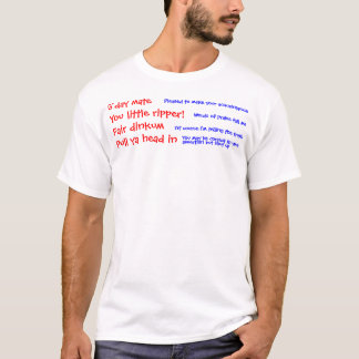 Great Aussie Slang T-Shirt