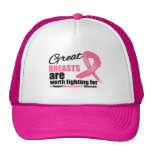GREAT BREAST are WORTH FIGHTING FOR Trucker Hats