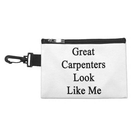 Great Carpenters Look Like Me Accessory Bag