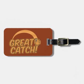GREAT CATCH! custom luggage tag