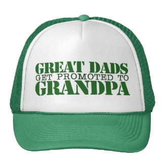 Great Dads grow up to be Grandpa Cap