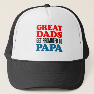 Great Dads Promoted Papa Trucker Hat
