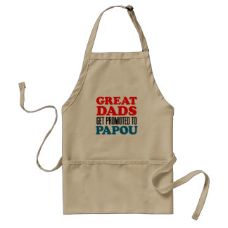 Great Dads Promoted Papou apron. Standard Apron