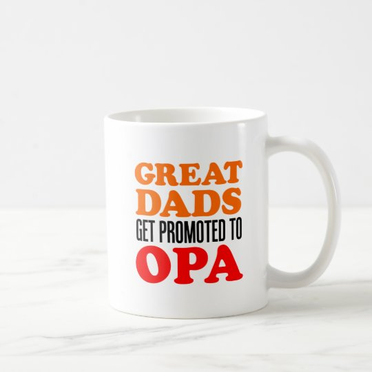 Great Dads Promoted To Opa Mug