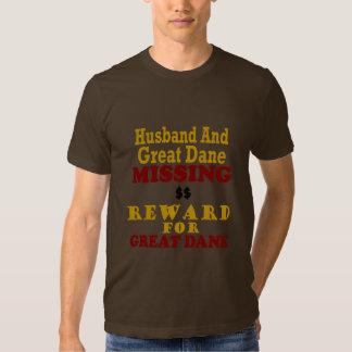 Great Dane & Husband Missing Reward For Great Dane Tee Shirt