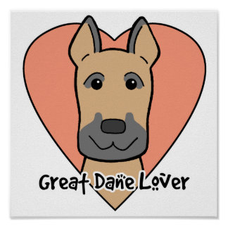 Great Dane Lover Posters