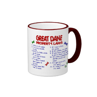 GREAT DANE Property Laws 2 Coffee Mug