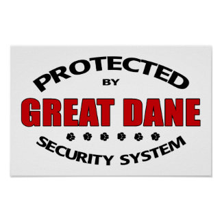 Great Dane Security Poster