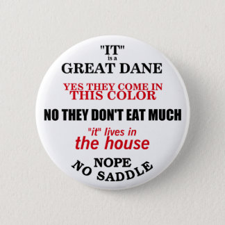 Great Dane Walking Answers 6 Cm Round Badge