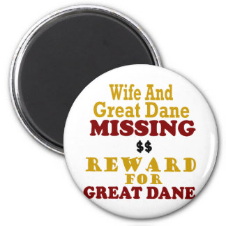 Great Dane & Wife Missing Reward For Great Dane 6 Cm Round Magnet