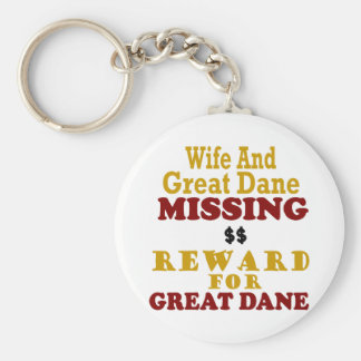 Great Dane & Wife Missing Reward For Great Dane Basic Round Button Key Ring