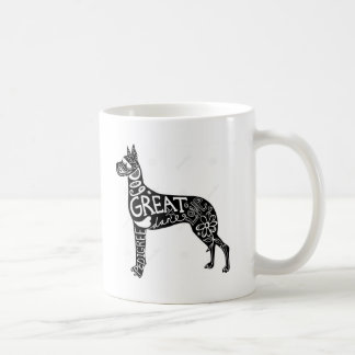 Great Danes are GREAT! Coffee Mug