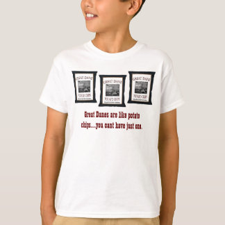 Great Danes are like Potato Chips Kids Shirt
