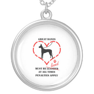 Great Danes Must Be Loved Silver Plated Necklace