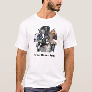Great Danes Rule! T-Shirt