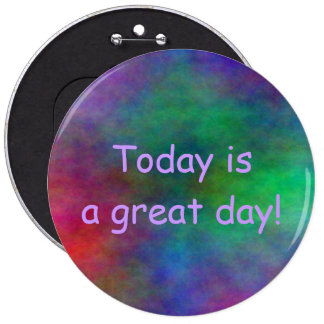 Great Day Button in 5 sizes