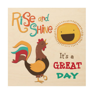 Great Day Rooster Crow Wood Wall Decor