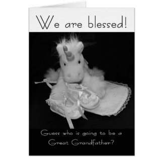 Great Grandfather new baby we are blessed Greeting Card