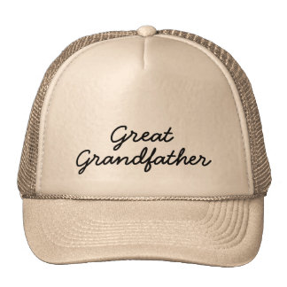 """Great Grandfather"" Trucker Hat"