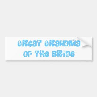 Great Grandma of the Bride Bumper Sticker