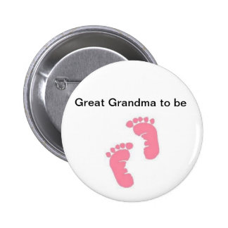 Great Grandma to be 6 Cm Round Badge
