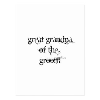 Great Grandpa of the Groom Post Card