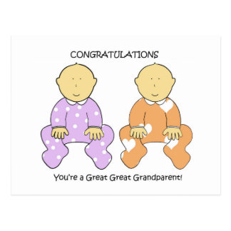 Great Great Grandparent to twins congratulations. Postcard