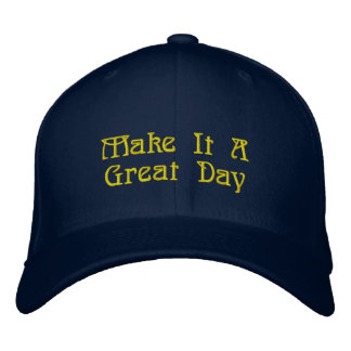 Great Hat, Awesome Message Embroidered Cap