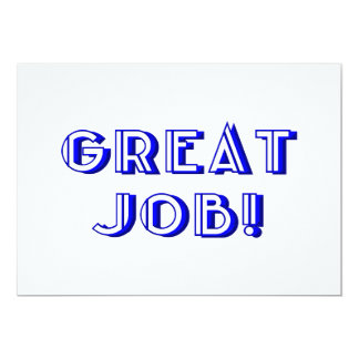 Great Job! 13 Cm X 18 Cm Invitation Card