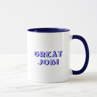 Great Job! Mug