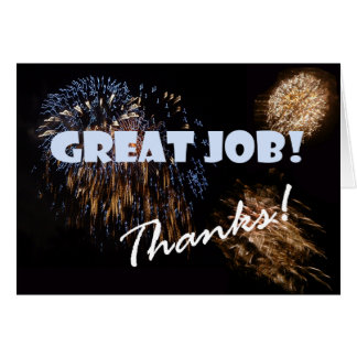 Great Job, thanks! Greeting Card