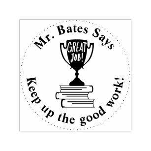 Great Job Trophy Teacher Personalized Pre Inked Self-inking Stamp