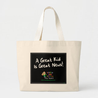 """Great Kid is Great News"" Bag"